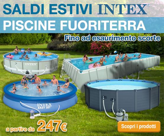 Promozione SALDI Estivi Piscine INTEX