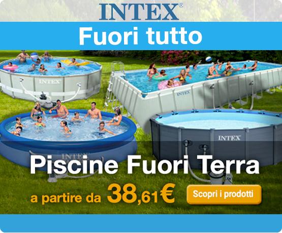 Promozione Promozione piscine intex fuori terra