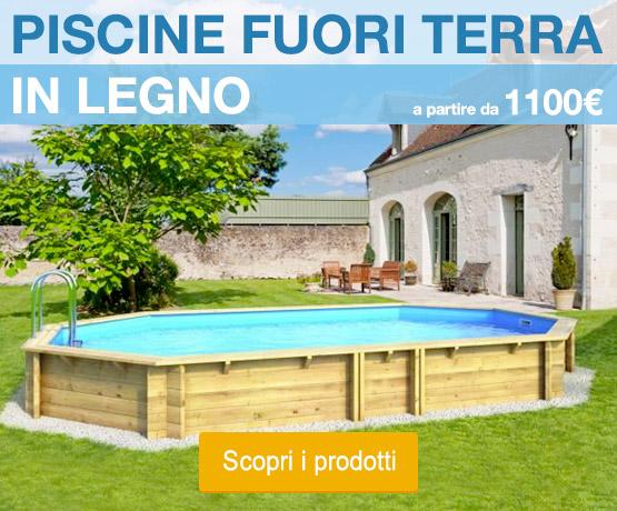 Piscine interrate fuori terra e accessori per piscina prezzi e vendita online - Piscine fuori terra in legno ...