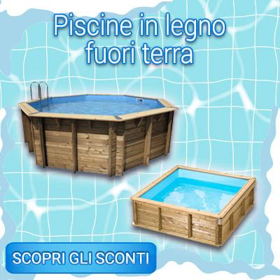 SALDI INVERNALI piscine in legno