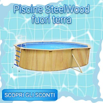 SALDI INVERNALI piscine steelwood